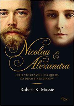 Nicolau e Alexandra - 9788532529367 - Livros na Amazon Brasil