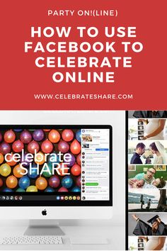 How to use Facebook to Celebrate Online - Share Your Celebrations Graduation Party Planning, Graduation Celebration, Graduation Ideas, Fun Party Themes, Party Ideas, Event Ideas, Housewarming Gift Ideas First Home, Facebook Party, How To Use Facebook