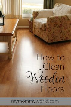 Wooden floors are popular floor coverings these days, but it can be difficult to know to care for them. Here are some tips on how to clean wooden floors.