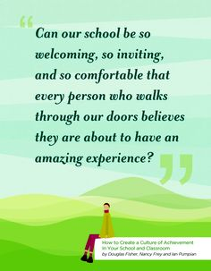 How to Create a Culture of Achievement In Your School and Classroom by Douglas Fisher, Nancy Frey and Ian Pumpian School Leadership, Educational Leadership, Assistant Principal, Coaching Quotes, Leadership Coaching, Leadership Development, Education Quotes, Professional Development, Instructional Coaching