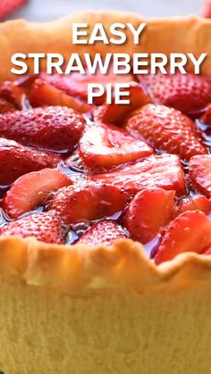 Easy Strawberry Pie Quick and easy homemade Strawberry Pie recipe that is delicious! Perfect to use up your strawberries. You will love this easy pie recipe for a summer dessert! Easy Summer Desserts, Easy Sweets, Summer Recipes, Easy Strawberry Pie, Strawberry Summer, Strawberry Farm, Strawberry Desserts, Easy Pie Recipes, Sweet Recipes