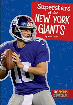 Superstars of the New York Giants (Pro Sports Superstars (NFL)) by Matt Scheff http://www.amazon.com/dp/1681520656/ref=cm_sw_r_pi_dp_1abTwb16NK530