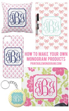 Create Your Own Monogram Products with printablemonogram.com