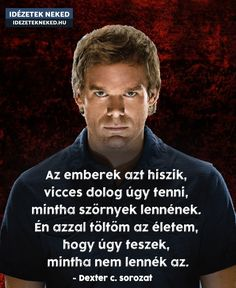Dexter, Anna, Tv, Quotes, Movies, Movie Posters, Fictional Characters, Quotations, Dexter Cattle