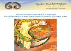 Werkboek Godinnen en goden - de bronkracht in ieder mens, geeft een mogelijkheid tot het ontdekken van je eigen levens- en scheppende kracht. Het boek is via mijn website - na betaling -  te downloaden: http://www.dankahusken-leveninbalans