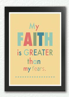 Motivational Poster,My Faith is greater than my fears inspirational quote, faith poster, motivational wall art - Quote about strength via Etsy