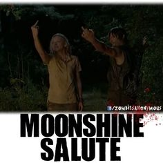 Step 1: find girl like Beth Step 2: drink moonshine with her Step 3: flip off our past Step 4: live happily ever after.