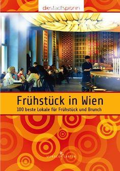 Frühstück in Wien: 100 beste Lokale für Frühstück und Brunch von Die StadtSpionin http://www.amazon.de/dp/3951990260/ref=cm_sw_r_pi_dp_egg7ub0E6C660
