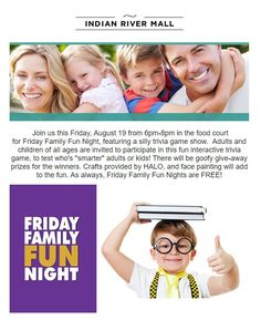 Friday Family Fun Night this Friday, August 19th from 6-8 p.m. at the Indian… Indian River County, Vero Beach Fl, Family Fun Night, Trivia Games, Coastal Living, Mall, Children, Kids, Friday