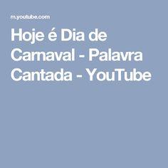 Hoje é Dia de Carnaval - Palavra Cantada - YouTube