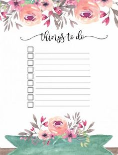 Free Printable Floral Things To Do List.  This list can be customized.