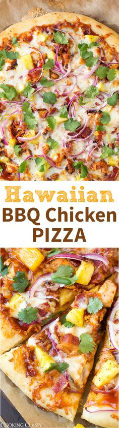 Hawaiian BBQ Chicken Pizza - this pizza is INCREDIBLE! BBQ sauce, grilled chicken, fresh pineapple, bacon, red onion, mozzarella and cilantro.