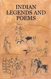 (American) Indian Legends and Poems