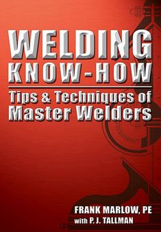 Welding Know-How | Metal Arts Press
