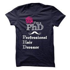 PHD Professional HairDresser - #sweatshirt outfit #black sweater. LIMITED TIME => https://www.sunfrog.com/Funny/PHD-Professional-HairDresser.html?68278