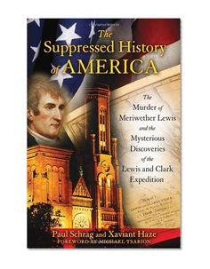 Lewis and Clark- Suppressed History