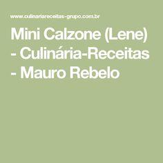 Mini Calzone (Lene) - Culinária-Receitas - Mauro Rebelo