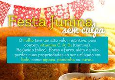 Clique na imagem e veja outras ótimas dicas para uma #festaJunina leve!