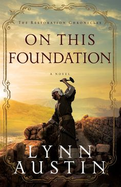 Giveaway at RelzReviewz: On This Foundation by Lynn Austin #BookGiveaway