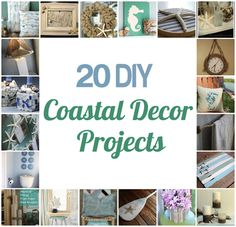 20 DIY Coastal Decor Projects