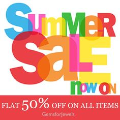 Gemsforjewels announces the hot summer sale with great deals. Flat 50% off store wide!  SHOP NOW - https://www.etsy.com/in-en/shop/gemsforjewels Only for a limited period.