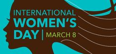 Celebrating International Women's Day: My Three Favourite Female Travel Writers International Womens Day Poster, Happy International Women's Day, Happy Woman Day, Happy Women, 8 Mars, Strength Of A Woman, 8th Of March, Women In History, Change The World