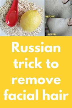 Russian trick to remove facial hair Unwanted facial hair is an issue that women have to face with at a certain point in their lives. But, they have so many solutions to choose from, that they only need to be decided that they really need this to be more c Healthy Skin Care, Healthy Tips, Healthy Recipes, Healthy Beauty, Healthy Habits, Diet Recipes, Healthy Eating, Cheap Diet, Juicing For Health