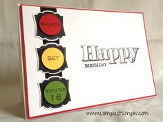 birthday card 16 stop light (can drive cars now )