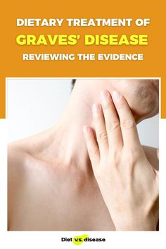 Traditional treatment of most autoimmune conditions relies entirely on medication. Graves' disease has been no exception to that rule. But recent research indicates eating patterns can and do influence treatment outcomes. This article looks at the best dietary treatment for Graves' disease, as shown by current scientific evidence. #dietitian #nutritionist #nutrition