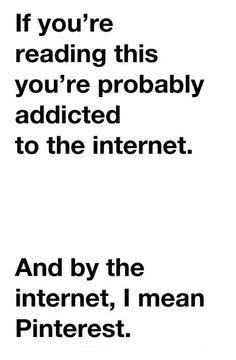 Addicted.....lol