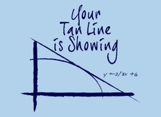 This one goes out to Mr. Boring. Always gotta laugh at his math jokes :)
