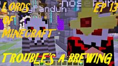 LORDS OF MINECRAFT, Trouble's a Brewing! Roleplay MC Server