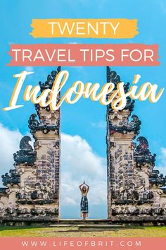 Are you headed to Bali? Check out my 20 Indonesia Travel Tips so you know exactly what to expect! Great for solo female travelers headed to Indonesia too! Only at www.lifeofbrit.com #IndonesiaTravel #Bali #SoloFemaleTravel