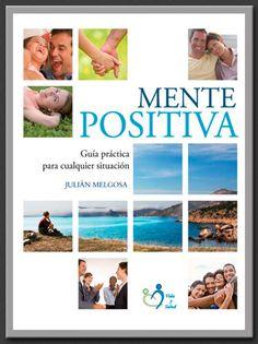 Mente Positiva es una guía para ayudarte a afrontar cualquier situación en la vida. ¡Adquiérelo en nuestra tienda online!