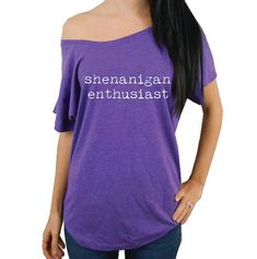 Shenanigan Enthusiast T-Shirt Womens Dolman by StrongGirlClothing