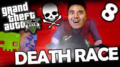 DEATH RACE!   GTAV #8