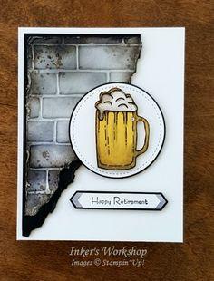 "Brick & Beer Retirement Card! Inker's Workshop 2017. Pals Blog Hop ""Cut It Out"""