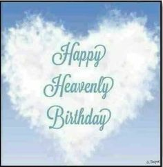 Birthday Wishes In Heaven, Birthday Wishes Quotes, Happy Birthday Messages, Happy Birthday Images, Happy Birthday Greetings, Happy Heavenly Birthday Dad, Mom In Heaven Quotes, Loved One In Heaven, Wish Quotes