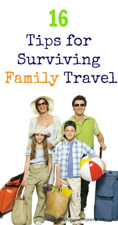 16 Tips For Surviving Family Travel