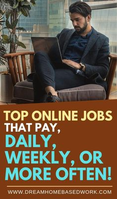 re there any online work at home jobs that pay daily, weekly, or more often? Yes, see this list of options for legitimate ways to make money online. Get Paid Online, Earn Money Online Fast, Earn Money From Home, Work From Home Companies, Online Work From Home, Work From Home Jobs, Easy Online Jobs, Home Based Work, Customer Service Jobs