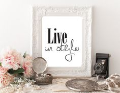 Printable Fashion Art Live In Style Wall Art by PapierCouture1