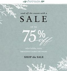 12.26.12 Send off the season sale with up to 75 percent off at Terrain.