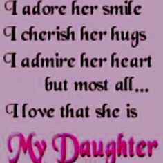 To all my girls, Kelly, Kimberly, Sarah and Mary.I love you more. Mother Daughter Quotes, I Love My Daughter, My Beautiful Daughter, Mother Daughters, Beautiful Kids, Love Of My Life, In This World, My Love, Pomes