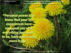 """Personal power is to..."