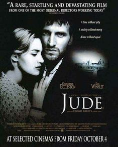 """Jude (Michael Winterbottom).  """"A time without pity. A society without mercy. A love without equal."""""""