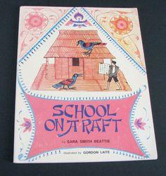 Vintage Children's Book School on a Raft Gordon Laite Beattie Paperback Vtg