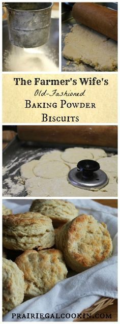 The Farmer's Wife's Old-Fashioned Baking Powder Biscuits - Prairie Gal Cookin