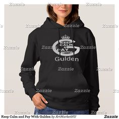 Keep Calm and Pay With Gulden Hoodie Keep Calm and Pay With Gulden crypto currency (white on black hoodie) design created for Gulden and other cryptocurrency enthusiasts, designed by Andras Balogh