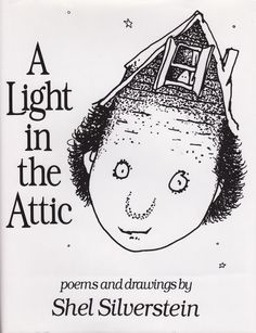 A Light in the Attic by Shel Silverstein - was the No. 51 most banned and challenged title 1990-1999. Banned for A suggestive illustration that might encourage kids to break dishes so they won't have to dry them.