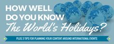 Why You Need to Include International Holidays in Your Content Planning